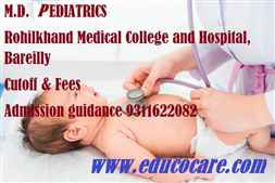 Rohilkhand Medical College and Hospital and Muzaffarnagar Medical College  Muzaffarnagar 2020 2021 M.D. in pediatrics fees and Cutoff