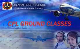 CPL GROUND CLASSES CHENNAI FLIGHT SCHOOL