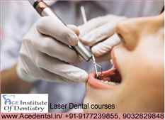 Laser Dental courses in India Required
