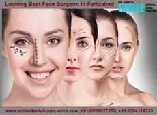 Best Face Surgeon in Faridabad what Treatments Offers